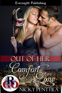 Out of Her Comfort Zone, a novella by Nicky Penttila